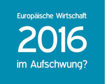 europaeische wirtschaft 2016 im aufschwung